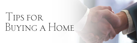 Buying: Tips for buying a home...